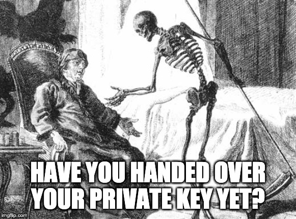 Handing Over Your Private Keys